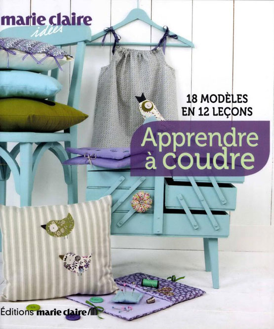 apprendre a coudre editions marie claire. Black Bedroom Furniture Sets. Home Design Ideas
